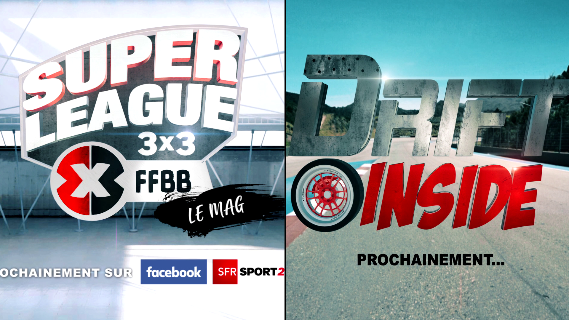 PROGRAMMES TV non diffusés: Super league le mag & Drift Inside